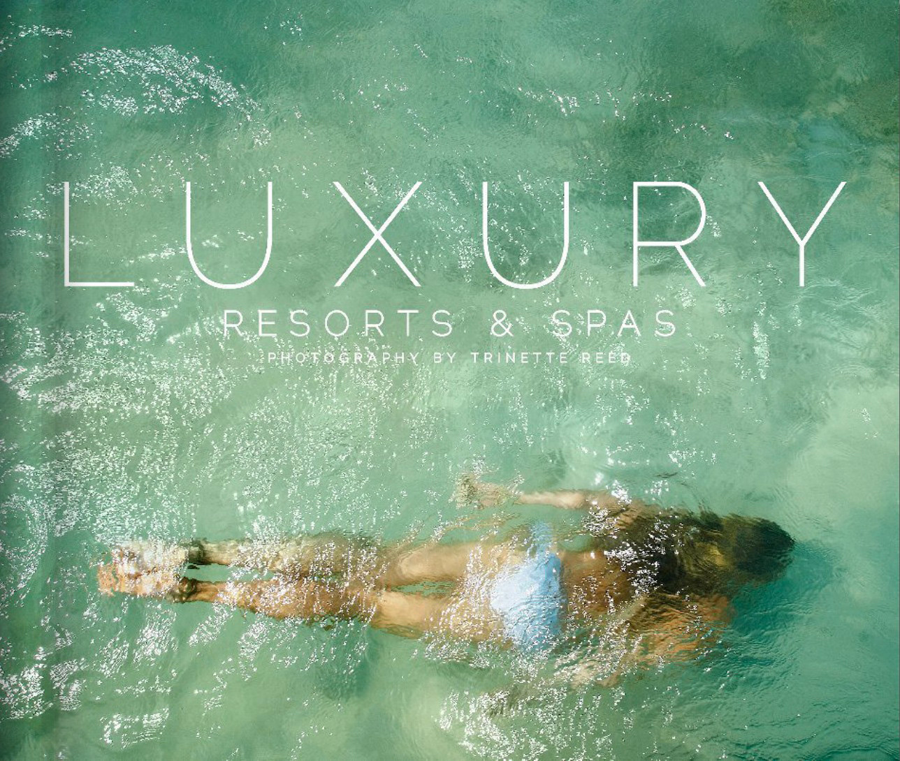 Luxury Resorts Book Cover  | Trinette+Chris Photographers